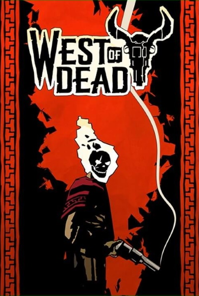 West Of Dead (Rating: Bad)