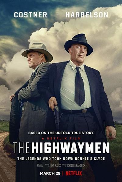 The Highwaymen (Rating: Good)